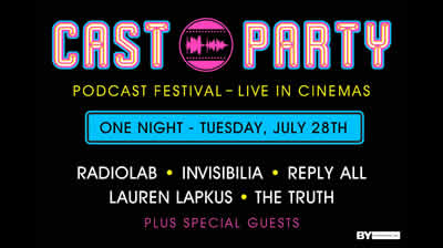 Cast Party: Podcast Festival Live